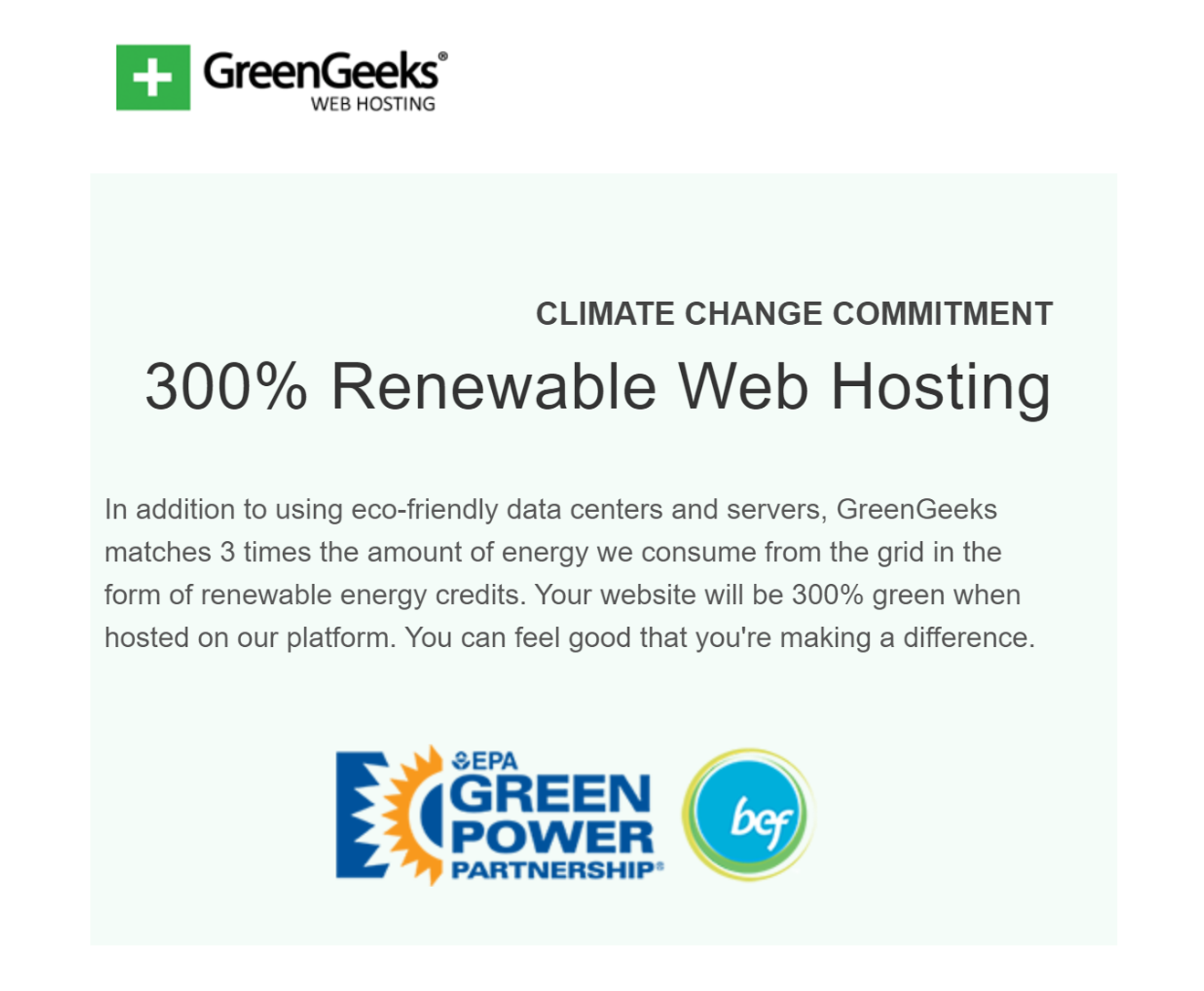 GreenGeeks - Green Web Hosting - GreenGeeks uses eco-friendly data centers and servers, plus they match 3 times the amount of energy consumed making it a great option for several green business ideas